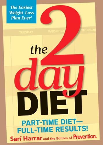 Sari Harrar & The Editors of Prevention - The 2-Day Diet