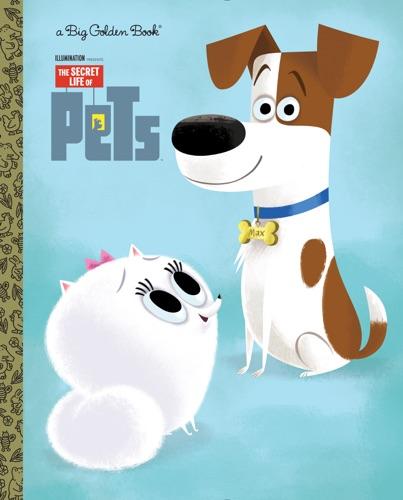 David Lewman & Craig Kellman - The Secret Life of Pets Big Golden Book (Secret Life of Pets)