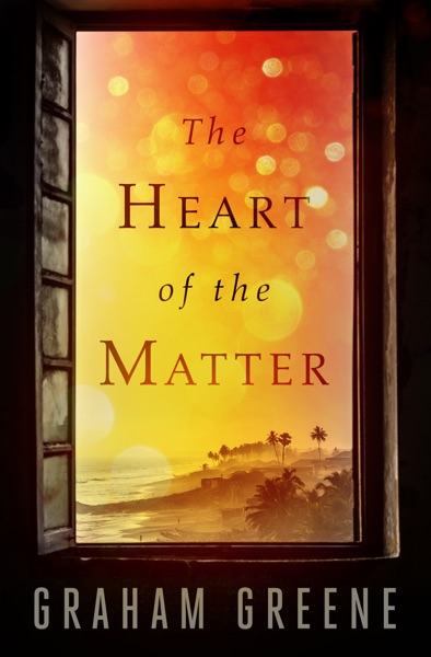The Heart of the Matter - Graham Greene book cover