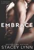 Stacey Lynn - Embrace artwork
