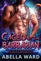 Download and Read Online Caged by the Barbarian