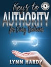 Keys To Authority For Every Believer