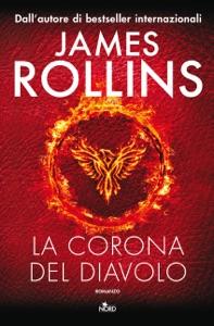 La Corona del Diavolo da James Rollins