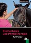 Biomechanik Und Physiotherapie Fr Pferde