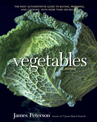 Vegetables, Revised - James Peterson book