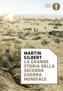 La grande storia della seconda guerra mondiale di Martin Gilbert Copertina del libro