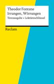 Textausgabe + Lektüreschlüssel. Theodor Fontane: Irrungen, Wirrungen