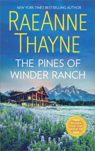 RaeAnne Thayne - The Pines of Winder Ranch