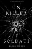 Un killer tra i soldati (Un Mistero di Riley Paige — Libro 9) Book Cover