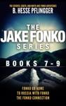 The Jake Fonko Series Books 7 8  9