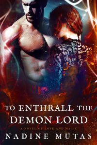 To Enthrall the Demon Lord Summary