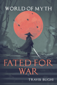 Fated for War