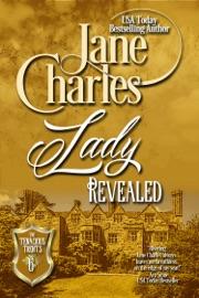 Lady Revealed A Tenacious Trent Novel