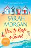 Sarah Morgan - How To Keep A Secret artwork