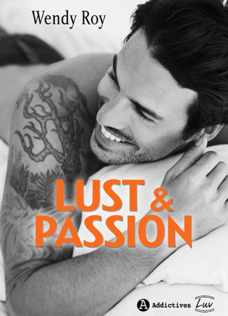 Lust & Passion - Wendy Roy