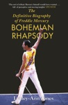 Freddie Mercury The Definitive Biography