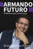 Armando RГos Piter - Armando futuro ilustraciГіn