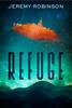 Jeremy Robinson - Refuge artwork