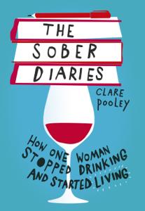 The Sober Diaries Copertina del libro