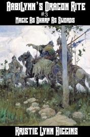 AABILYNNS DRAGON RITE #3 MAGIC AS SHARP AS SWORDS: DARK SORCERY STRIKES