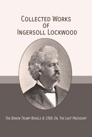 Collected Works of Ingersoll Lockwood PDF Download