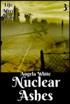 Nuclear Ashes Book Three