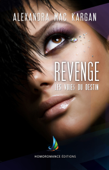 Revenge - Les voies du destin  Roman lesbien, livre lesbien