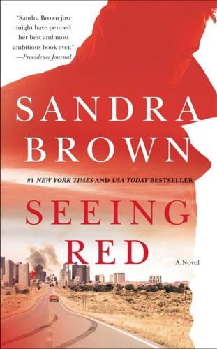 Seeing Red - Sandra Brown - Sandra Brown