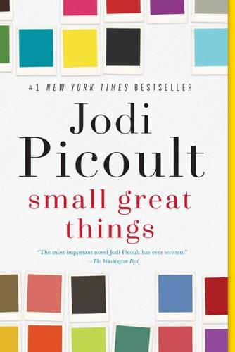 Small Great Things - Jodi Picoult - Jodi Picoult