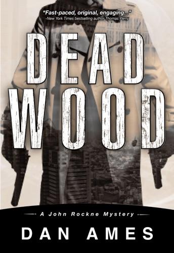Dan Ames - Dead Wood