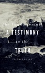 The Fundamentals A Testimony To The Truth Volumes 12  3