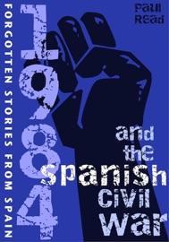 1984 And The Spanish Civil War