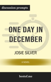 One Day in December: A Novel by Josie Silver (Discussion Prompts) PDF Download