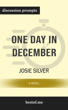 One Day in December: A Novel by Josie Silver (Discussion Prompts)