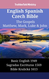 English Spanish Czech Bible The Gospels Ii Matthew Mark Luke John