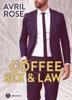 Coffee, Sex and Law – Nemici o amanti