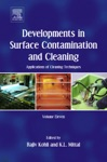 Developments In Surface Contamination And Cleaning Applications Of Cleaning Techniques Enhanced Edition