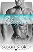 Protecting Cheyenne