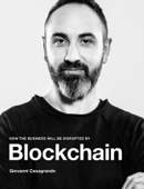 How the Business will be Disrupted by Blockchain