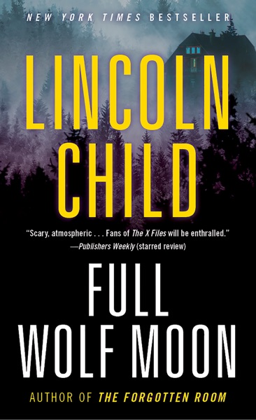 Full Wolf Moon - Lincoln Child book cover