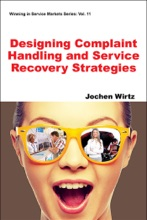Designing Complaint Handling And Service Recovery Strategies