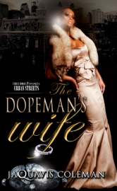 The Dopeman's Wife: Part I of the Dopeman Trilogy book