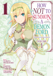How NOT to Summon a Demon Lord (Manga) Vol. 1 book