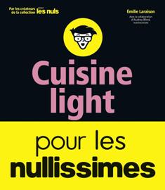Cuisine light pour les nullissimes