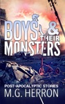 Boys  Their Monsters Post-Apocalyptic Stories