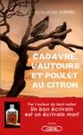 Cadavre Vautours Et Poulet Au Citron