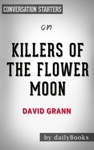 Killers Of The Flower Moon By David Grann Conversation Starters