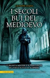 I secoli bui del Medioevo da Giuseppe Staffa