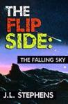 The Flip Side 8 The Falling Sky