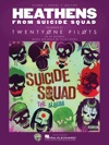 Heathens From Suicide Squad